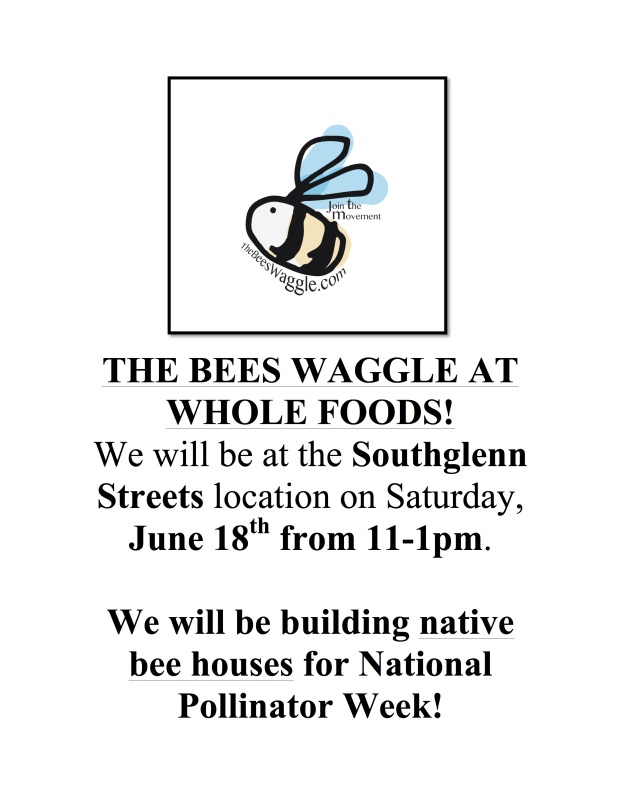 THE BEES WAGGLE AT WHOLE FOODS